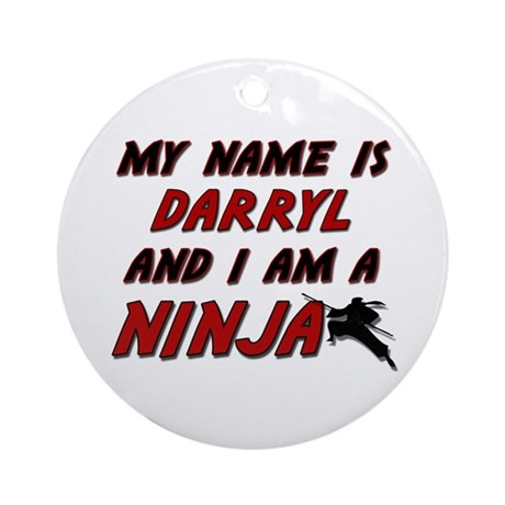 my name is darryl and i am a ninja Ornament (Round