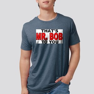 MR. BOB T-Shirt