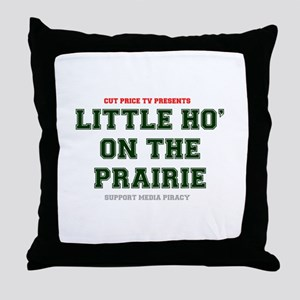 CUT PRICE TV PRESENTS - LITTLE HO ON Throw Pillow