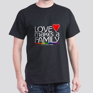 LOVE MAKES A FAMILY Black T-Shirt