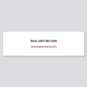 Real Men Become Multimedia Specialists Sticker (Bu