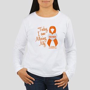 Missing My Mother 1 LEUKEMIA Women's Long Sleeve T