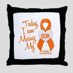 Missing My Son 1 LEUKEMIA Throw Pillow