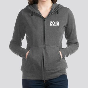 2019 I Thought You'd Never Get Here Sweatshirt