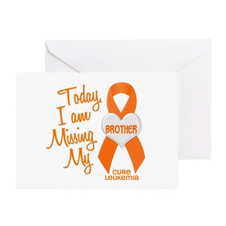 Missing My Brother 1 LEUKEMIA Greeting Card