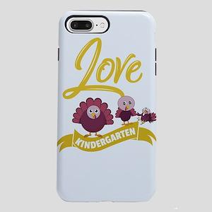 I Love My Kindergarten iPhone 8/7 Plus Tough Case