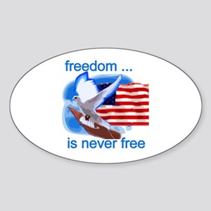 Freedom's Never Free Oval Sticker