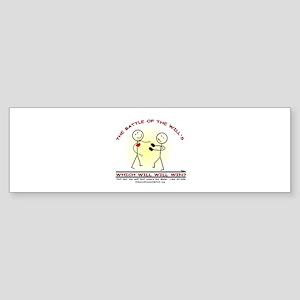 BATTLE OF THE WILLS Bumper Sticker