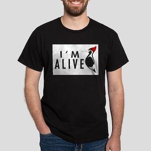 I'm Alive -- Woodpecker Dark T-Shirt