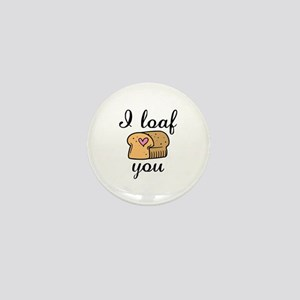 I Loaf You Mini Button