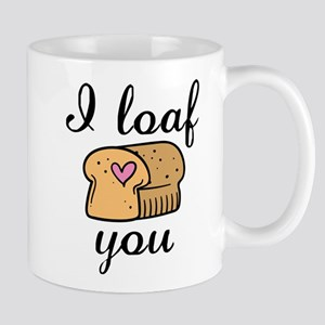 I Loaf You Mug