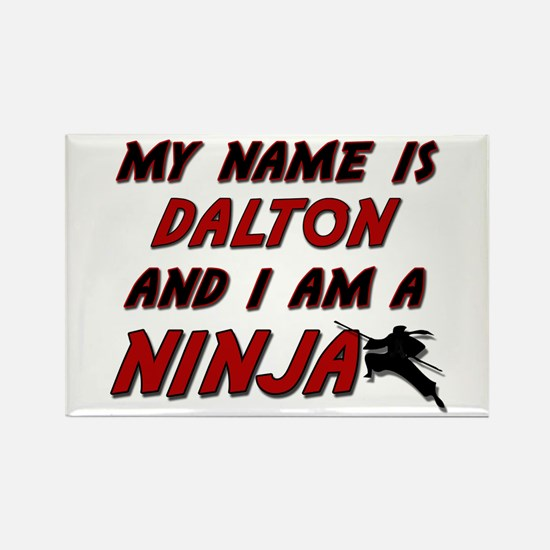 my name is dalton and i am a ninja Rectangle Magne