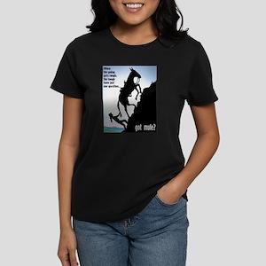 Got Mule? (Woman) Women's Dark T-Shirt