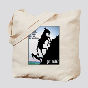 Got Mule? (Woman) Tote Bag