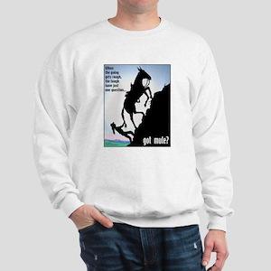 Got Mule? (Woman) Sweatshirt