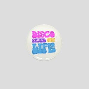 Disco Saved My Life Mini Button