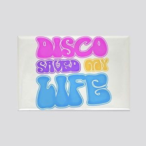Disco Saved My Life Rectangle Magnet
