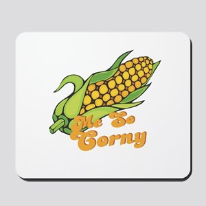 Me So Corny Mousepad