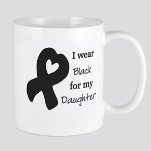 I WEAR BLACK for my Daughter Mug