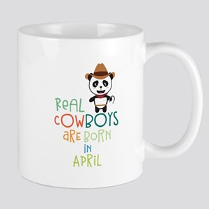 Real Cowboys are born in April C2n9h Mugs