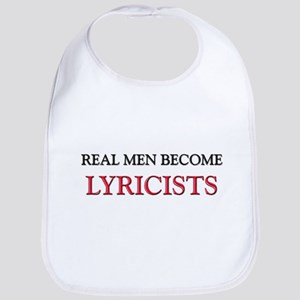Real Men Become Lyricists Bib