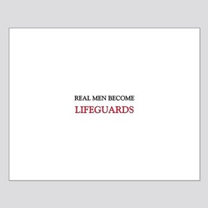 Real Men Become Lifeguards Small Poster