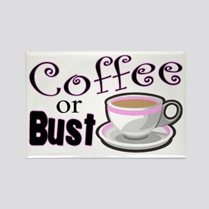 Coffee or Bust Rectangle Magnet