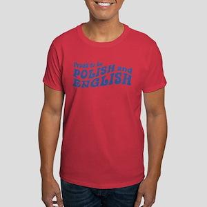 Proud To Be Polish and English Dark T-Shirt