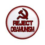 "Reject Obamunism 3.5"" Button (100 pack)"
