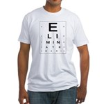 ELIMINATE WAR! Fitted T-Shirt