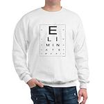 ELIMINATE WAR! Sweatshirt