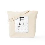 ELIMINATE WAR! Tote Bag