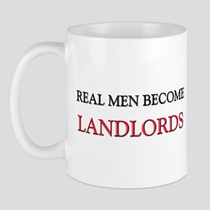 Real Men Become Landlords Mug