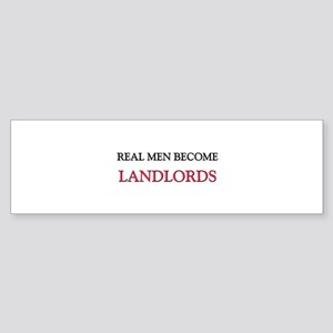 Real Men Become Landlords Bumper Sticker