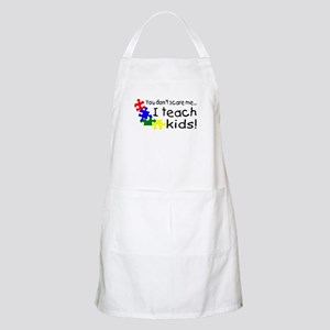 You Dont Scare Me I Teach Kids BBQ Apron