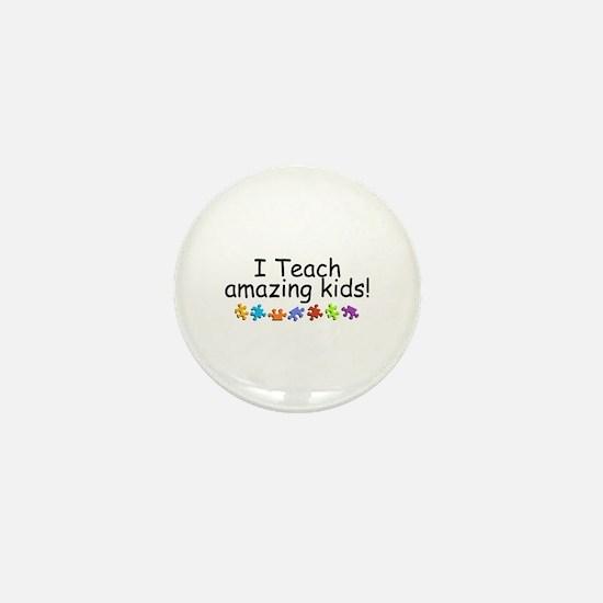I Teach Amazing Kids Mini Button