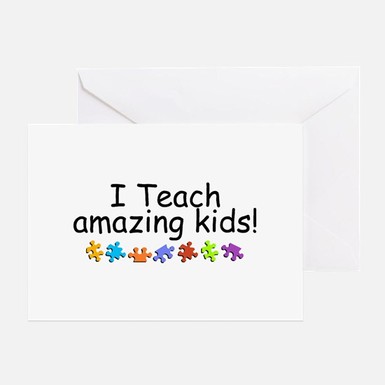 I Teach Amazing Kids Greeting Card