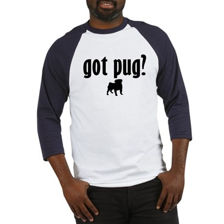 Got Pug? (1) Baseball Jersey