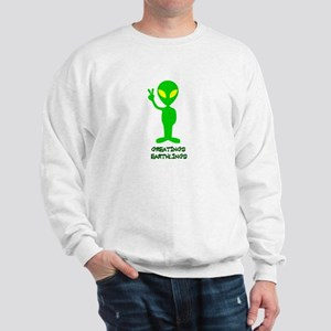 Greetings Earthlings Sweatshirt