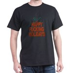 Ad-free Happy Fucking Holidays Black T-Shirt