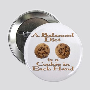 "A Balanced Diet . . . 2.25"" Button"