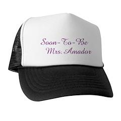 Soon-To-Be Mrs.Amado Trucker Hat