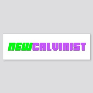 New Calvinist 02 Bumper Sticker