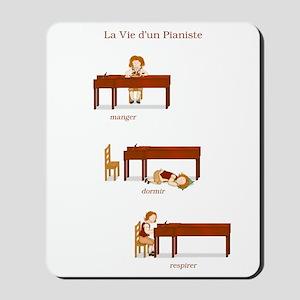 La Vie d'un Pianiste Mousepad