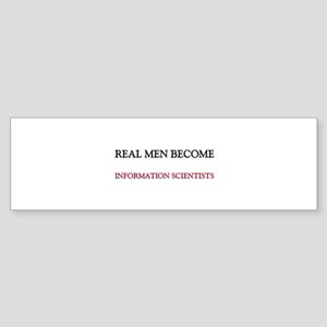 Real Men Become Information Scientists Sticker (Bu