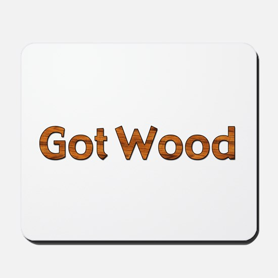 Got Wood Mousepad
