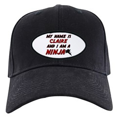 my name is claire and i am a ninja Baseball Hat