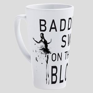 Baddest Swan On The Block 17 oz Latte Mug