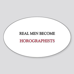 Real Men Become Horographists Oval Sticker