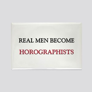 Real Men Become Horographists Rectangle Magnet